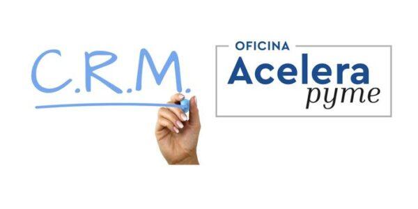"""Encuentro Oficina Acelera Pyme """"CRM: Potencia ventas y mejora la relación con clientes"""""""